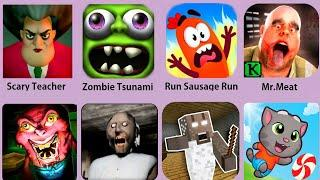 Scary Teacher,Granny,Mr.Meat,Zombie Tsunami,Crazy Branny Craft,Tom Candy Run