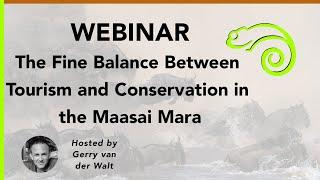 Webinar - The Fine Balance Between Tourism and Conservation in the Maasai Mara