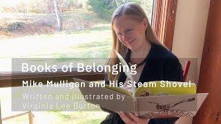 Books of Belonging - Episode 29 | Mike Mulligan and His Steam Shovel