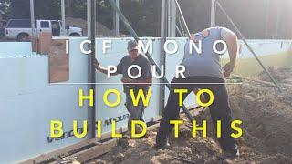 HOW TO BUILD AN ICF MONO POUR WALL