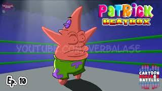 Patrick Beatbox Solo 2 -Cartoon Beatbox Battles