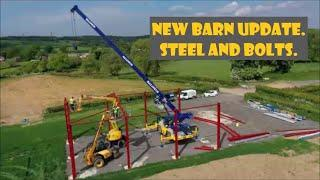 New barn update  Starting the build  Steel and bolts  07 05 20
