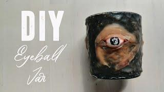 Halloween DIY: Eyeball Jar