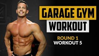 Build Upper Body Strength in 9 Minutes - Garage Gym Workout - Round 1 - Workout 5