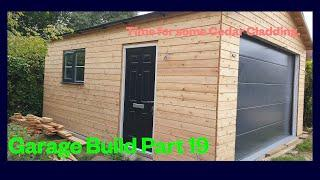 DIY Double Timber Garage Build part 19 - The Cedar Cladding is going on - UK