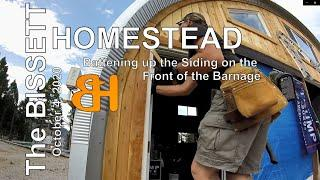 The Bissett Homestead Barn/Garage Build - Battening Up the Siding on the front of the Barnage.