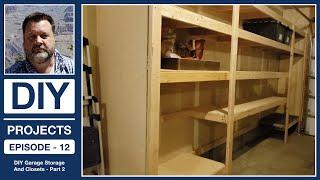 How to Build Garage Shelves - Part 2 - DIY Projects Episode 12