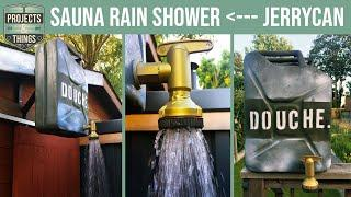 Making an Outdoor Shower for my DIY Sauna, from an old Jerrycan
