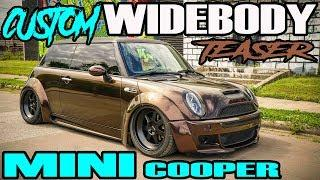 CUSTOM WIDEBODY MINI COOPER TEASER - CUSTOM FAB GARAGE - #PROJECTWIDEBODYMINI