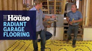 How to Install a Radiant Floor Heat System in a Garage | This Old House