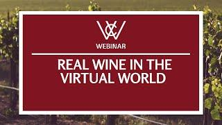 Real Wine in the Virtual World - How to use Live Streaming to turn your Website into a Cellar Door