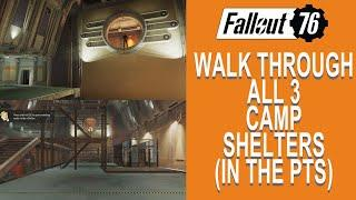 Fallout 76 WALKTHROUGH all 3 CAMP SHELTERS....THEY ARE AMAZING !!!