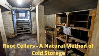 Root Cellar - A Natural Method of Cold Storage