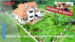 SHOULD YOU BUILD A BASEMENT IN THE PHILIPPINES? (Home Building in the Philippines)