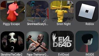 Piggy Escape,Siren Head Scary Story,Siren Night,Roblox,Slendrina The Cellar 2,Papa Horror,Evil Dead,
