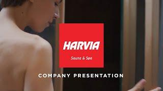 Harvia - A Global Sauna & Spa Company