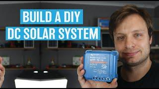 How to Build a DIY 12V DC Solar System for Camping, Boating or Off Grid Living