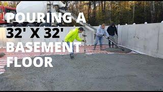 Pouring A New Basement Concrete Floor 32' x 32' (New Home)