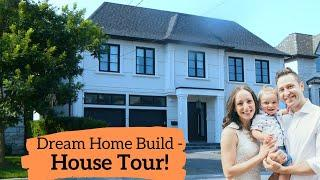 Dream Home Build - House Tour!