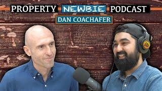 Property Newbie Podcast #12 - How To Build A Buy To Let Portfolio Of 15+ Properties | Dan Coachafer