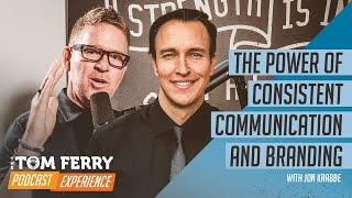 The Power of Consistent Communication and Branding with Jon Krabbe