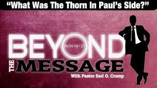What Is The Thorn In Paul's Flesh?