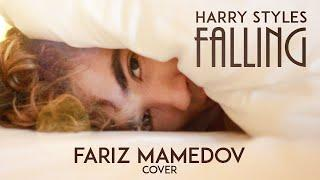 Falling - Harry Styles (Acoustic Cover Harry Styles by Fariz Mamedov/Фариз Мамедов)