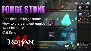 "Rohan M ""Forge stone + Agi build skill"