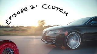 SouthBend Clutch Install | Big Turbo B8 Build | Episode 2