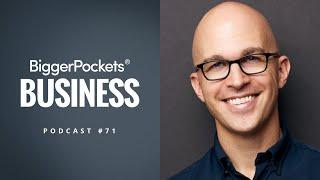 Mastering Business Without Business School With Josh Kaufman | BiggerPockets Business Podcast 71