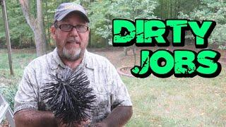 Dirty Jobs on the Homestead