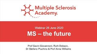 Multiple sclerosis – the future | MS Academy