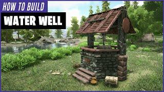 Ark: How To Build A Water Well
