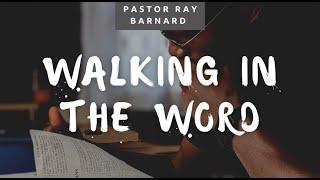 WALKING IN THE WORD // IMPACT LIVE CHURCH // PASTOR RAY BARNARD