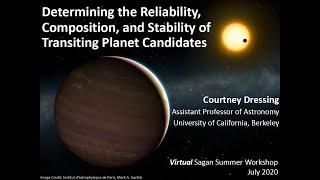 Determining the Reliability, Composition, & Stability of Transiting Planet Candidates, Dr. Dressing