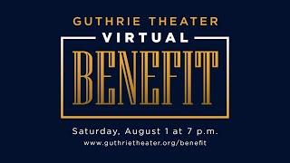 The 2020 Guthrie Theater Virtual Benefit