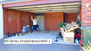 DREAM DETAIL STUDIO GARAGE BUILD EPISODE 1