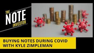 Buying Notes During COVID With Kyle Zimpleman