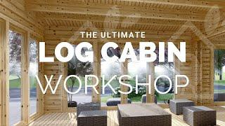 The ultimate log cabin workshop build.