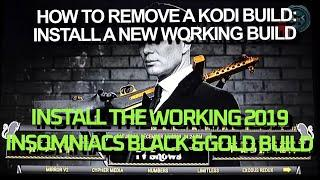REMOVE YOUR FIRESTICK-KODI BUILD: INSTALL WORKING BUILD/ THE INSOMNIACS BLACK & GOLD BUILD 2019!!