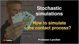 Stochastic simulations 11 - How to simulate the contact process?
