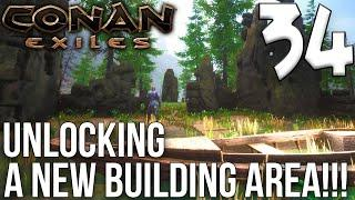 UNLOCKING A NEW BUILDING AREA! | Conan Exiles Gameplay/Let's Play S6E34