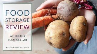 How Our Food Stored Through Winter WITHOUT A Root Cellar | Food Storage Update
