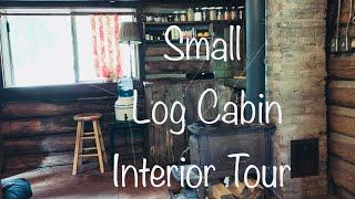 Log Cabin Living: Interior Tour of our Small and Rustic Two-Room Home
