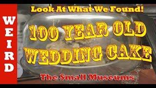 The 100 Year old Wedding Cake - Small Town Museums