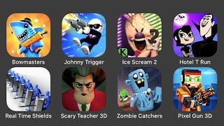 Bowmasters, Johnny Trigger, Ice Scream 2, Hotel T Run, Real Time Shields, Scary Teacher 3D...