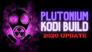 BEST BUILD (18.8) ★PLUTONIUM★ For Firestick & Android - AUGUST 2020 UPDATE