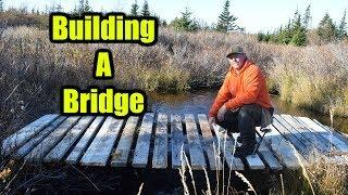 Building A Bridge To The Log Cabin