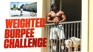 Weighted Burpee Challenge & New House | Mike Rashid